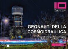 GEONAUTI DELLA COSMOIDRAULICA - Tele 50x70 - 2017